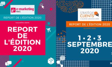 Les salons e-marketing Paris 2020 et stratégie clients repoussés