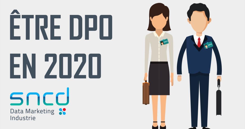 Être DPO en 2020  : l'étude du SNCD